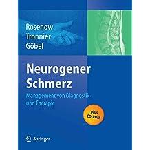 Neurogener Schmerz: Management von Diagnostik und Therapie