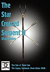 Star Crossed Serpent Vol II: The Clan of Tubal Cain Today: The Legacy Continues: Shani Oates (1998 -
