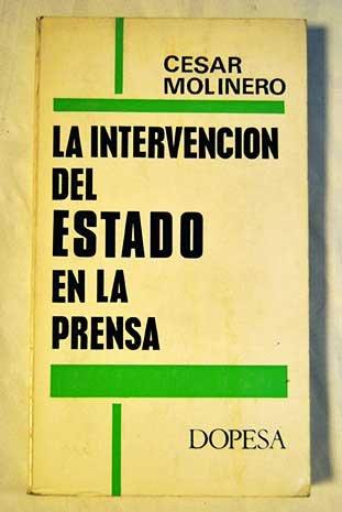 La Intervenci—n del Estado en la Prensa