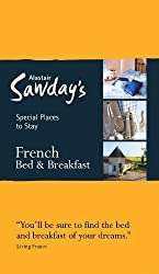 French Bed & Breakfast (Alastair Sawday's Special Places to Stay)