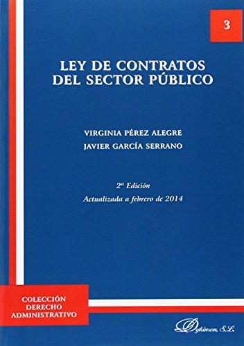 Ley de Contratos del Sector Público (2ª ED.) Actualizada a febrero de 2014 (Colección Derecho Administrativo)