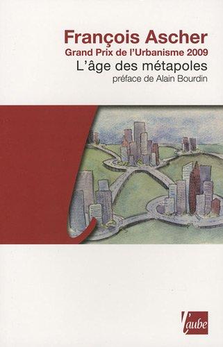 L'Age des métapoles