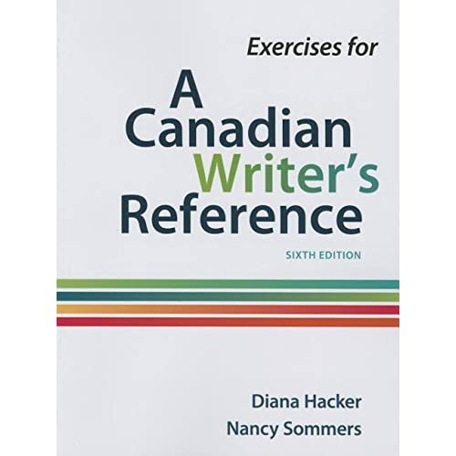 Exercises for a Canadian Writer's Reference by Diana Hacker (November 17,2015)