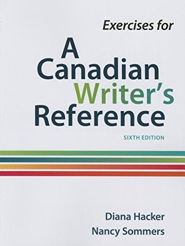 Exercises for a Canadian Writer's Reference by Diana Hacker (November 17,2015) par Diana Hacker;Nancy Sommers