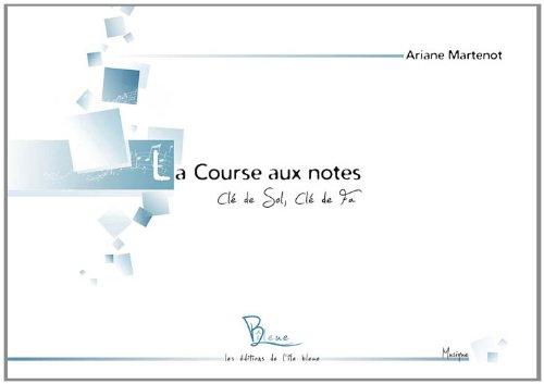 La course aux notes : clé de sol, clé de fa par Ariane Martenot