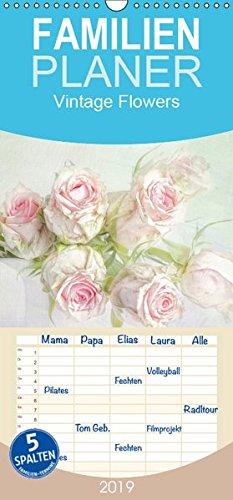 Vintage Flowers - Familienplaner hoch (Wandkalender 2019 , 21 cm x 45 cm, hoch): Digitale Fotokunst, mit viel Liebe zum Detail gestaltet. (Monatskalender, 14 Seiten ) (CALVENDO Kunst) -