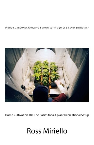Indoor Marijuana Growing 4 Dummies