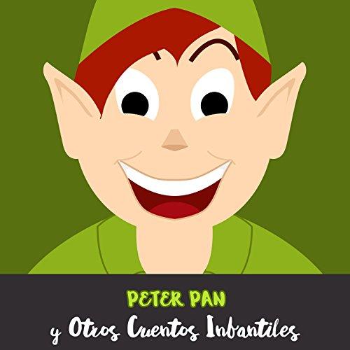 Peter Pan y Otros Cuentos Infantiles
