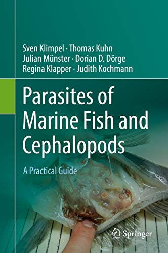 Parasites of Marine Fish and Cephalopods: A Practical Guide ...