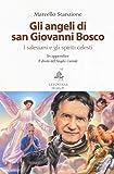 Gli angeli di San Giovanni Bosco. I salesiani e gli spiriti celesti