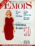Telecharger Livres EMOIS No 13 du 01 07 1988 TOUS LES FESTIVALS DE L ETE CE SACRE CACA PIERRE MERTENS L EST OUBLIE LES PLUS FOLLES BOITES DU SUD QUEL JARDIN ETES VOUS BEAUBOURG LA FASCINATION DES ANNEES 50 (PDF,EPUB,MOBI) gratuits en Francaise