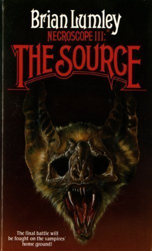 Necroscope 3: The Source (Necroscope Trilogy, Volume 3) by Lumley, Brian (1989) Mass Market Paperback