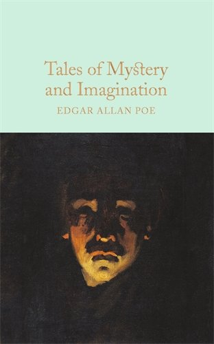 Tales of Mystery and Imagination (Macmillan Collector's Library)