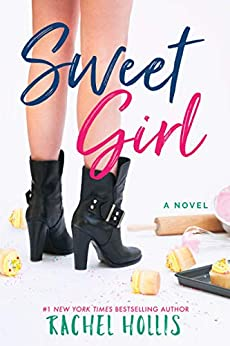 Sweet Girl (The Girls Book 2) by [Hollis, Rachel]