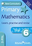 New Curriculum Primary Mathematics Learn, Practise and Revise Year 6 (RS Primary New Curr Learn, Practise, Revise)