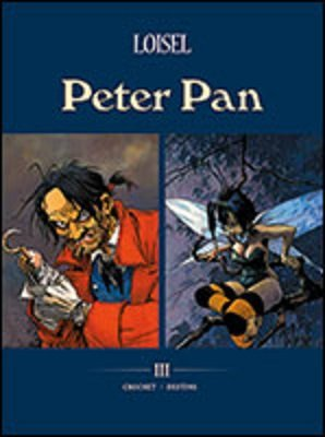 Peter Pan, Volume 3 : Crochet / Destins