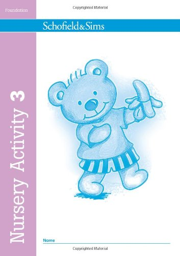 Nursery Activity Book 3 (of 6): Early Years por Kathryn Linaker, Schofield & Sims
