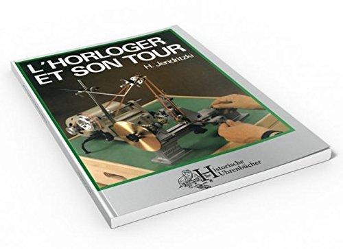 L?HORLOGER ET SON TOUR por Hans Jendritzki