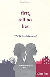 First, Tell No Lies: The Tainted Diamond (The Denucci Deception)