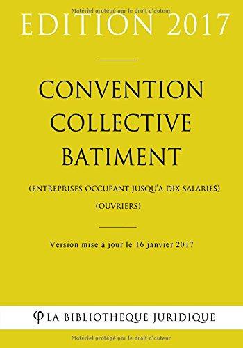 convention-collective-batiment-entreprises-occupant-jusqua-dix-salaries-ouvriers