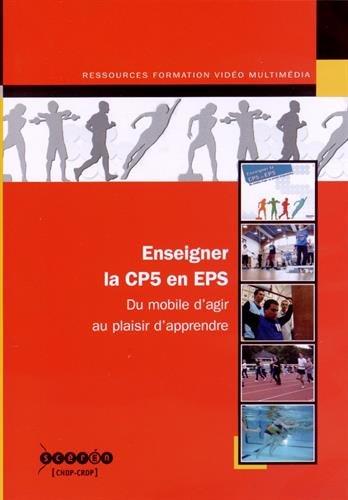 Enseigner la CP5 en EPS (1DVD)