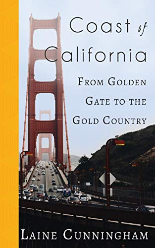 Coast of California: From Golden Gate to the Gold Country (Travel Photo Art, Band 13)