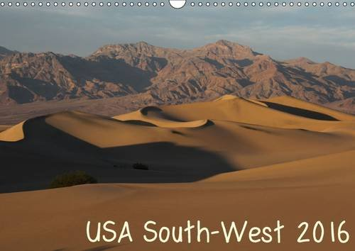 USA South-West 2016 (Wall Calendar 2016 DIN A3 Landscape): Beautiful landscapes of the Southwest (Monthly calendar, 14 pages) (Calvendo Nature)