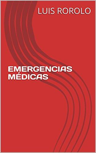 EMERGENCIAS MÉDICAS  par LUIS  ROROLO