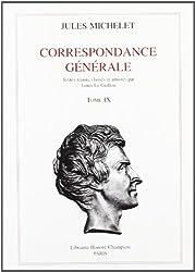 Correspondance générale tome 9