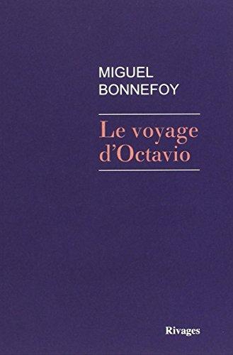 Le voyage d'Octavio : roman