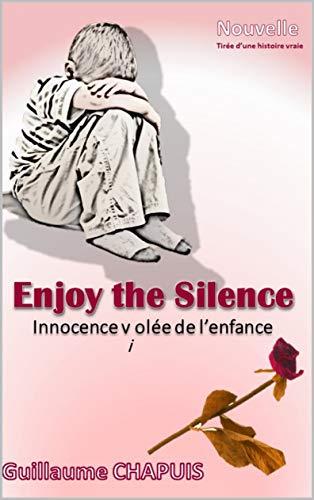 Enjoy The Silence Innocence V I Olee De L Enfance Ebook