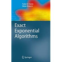 Exact Exponential Algorithms (Texts in Theoretical Computer Science. An EATCS Series) (English Edition)