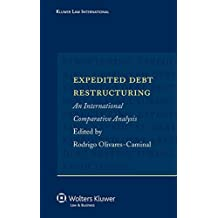 Expedited Debt Restructuring: An International Comparative Analysis