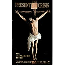 The Present Crisis