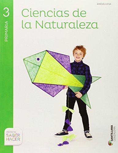CIENCIAS NATURALES 3 PRIMARIA SABER HACER Andalucia