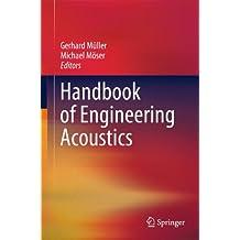 Handbook of Engineering Acoustics: A Handbook
