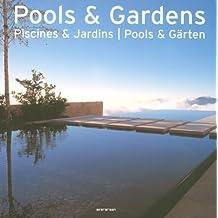 Pools & Gardens (Evergreen Series)