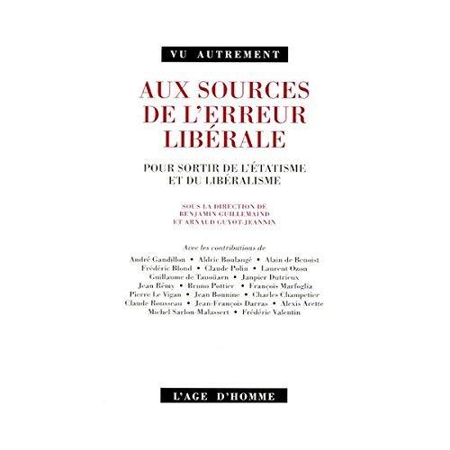 Aux sources de l'erreur libérale