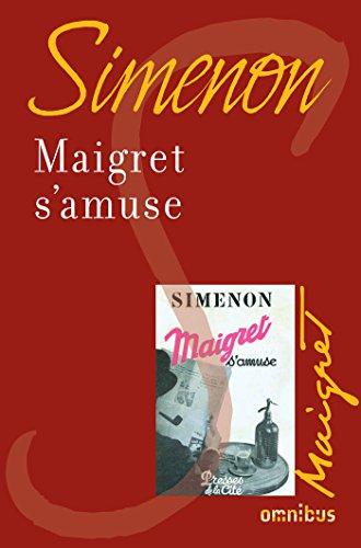 Maigret s'amuse par Georges Simenon