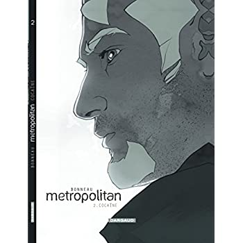 Metropolitan - tome 2 - Cocaïne