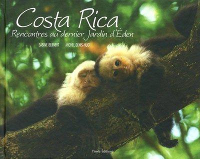 Costa-Rica : Rencontres au dernier jardin d'Eden