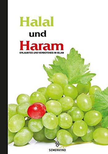 Halal und Haram: Erlaubtes und Verbotenes im Islam