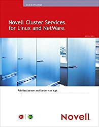 [(Novell Cluster Services for Linux and NetWare)] [By (author) Rob Bastiaansen ] published on (May, 2006)