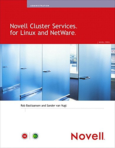 [(Novell Cluster Services for Linux and NetWare)] [By (author) Rob Bastiaansen ] published on (May, 2006) par Rob Bastiaansen
