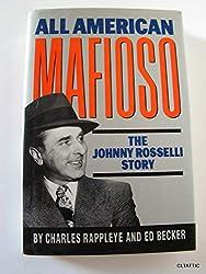 All American Mafioso: The Johnny Rosselli Story
