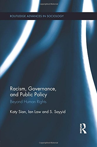 Racism, Governance, and Public Policy (Routledge Advances in Sociology)