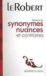 Dictionnaires des synonymes, nuances et contraires