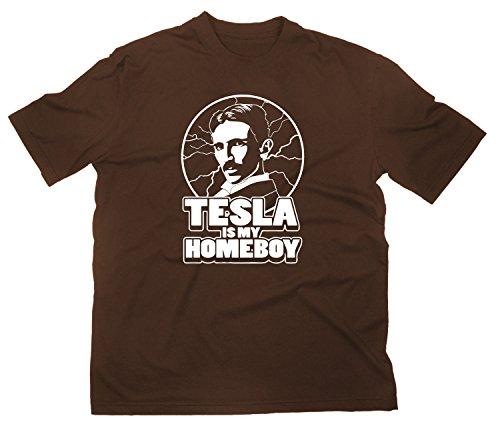 Nikola Tesla Is My Homeboy Fun T-Shirt Funshirt Elektrizität Elektrik Erfinder, L, braun