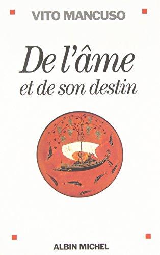 de L'Ame Et de Son Destin (Essais)