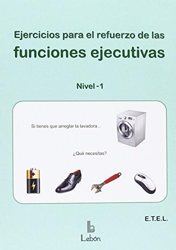 Descargar EJERCICIOS PARA EL REFUERZO DE LAS FUNCIONES EJECUTIVAS: NIVEL 1